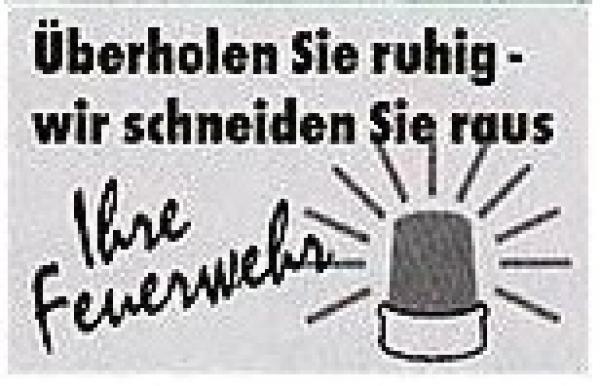 Aufkleber Üerholen Sie ruhig...Feuerwehr - Saarmed Medizinbedarf GmbH Onlineshop